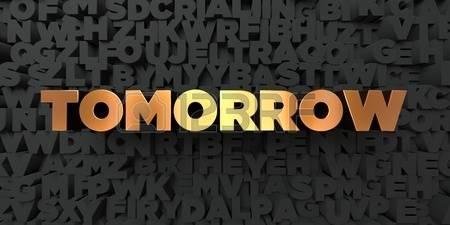 66614075-tomorrow-gold-text-on-black-background-3d-rendered-royalty-free-stock-picture-this-image-can-be-us